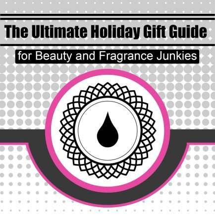 Ultimate Holiday Gift Guide for Beauty and Fragrance Junkies