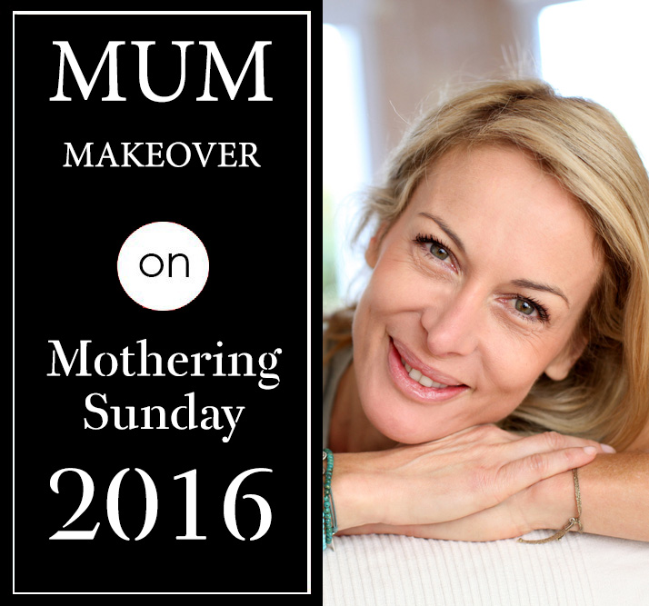Mum Makeover on Mothering Sunday 2016