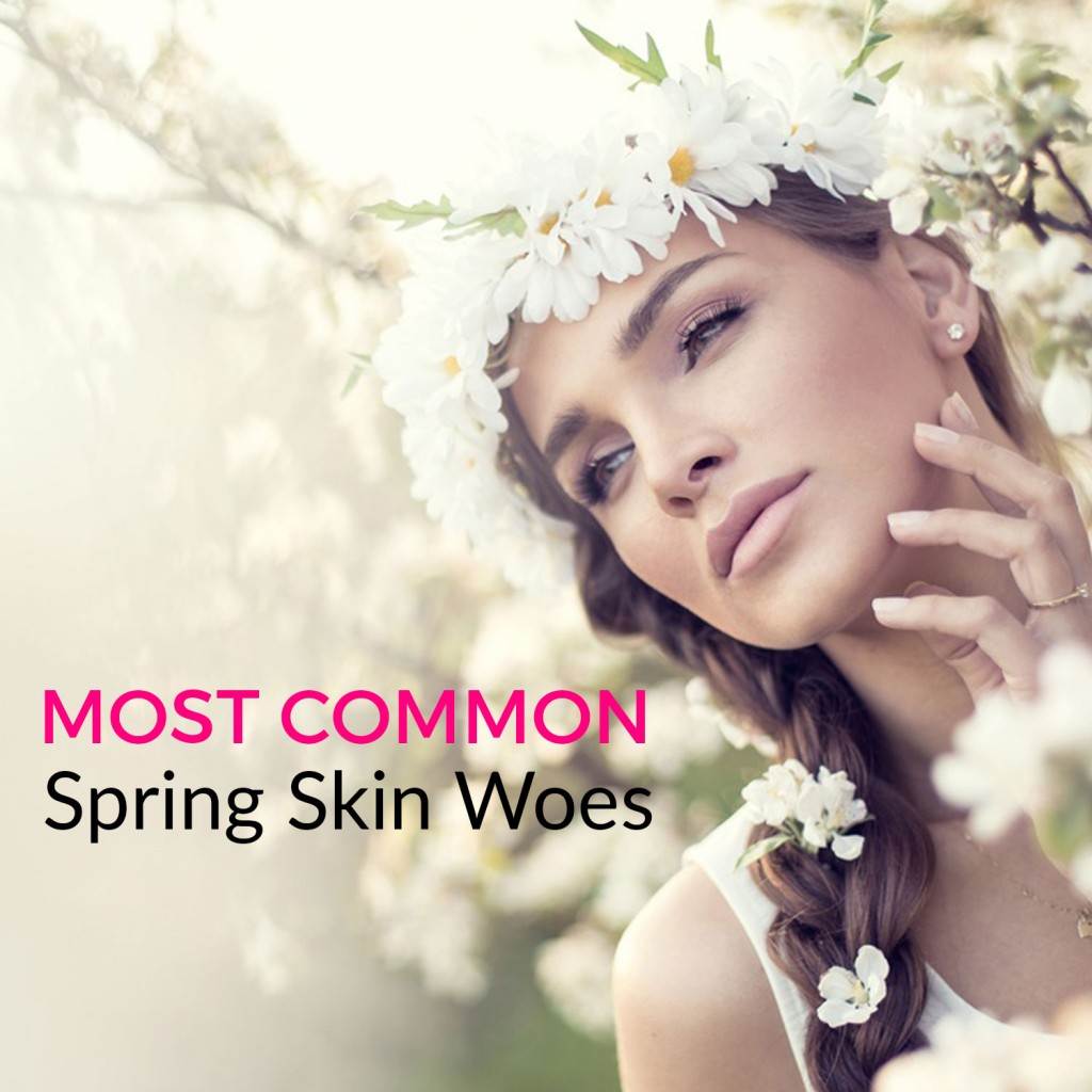 Most Common Spring Skin Woes