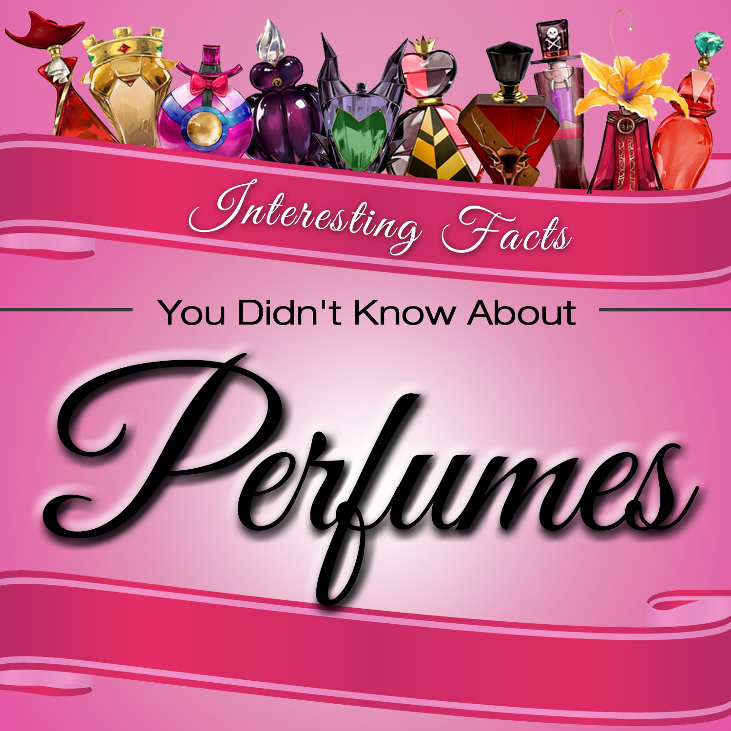 8 Interesting Facts You Didn't Know About Perfumes