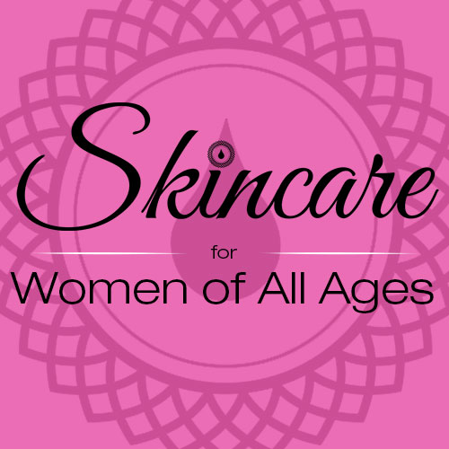 Skincare for Women of All Ages
