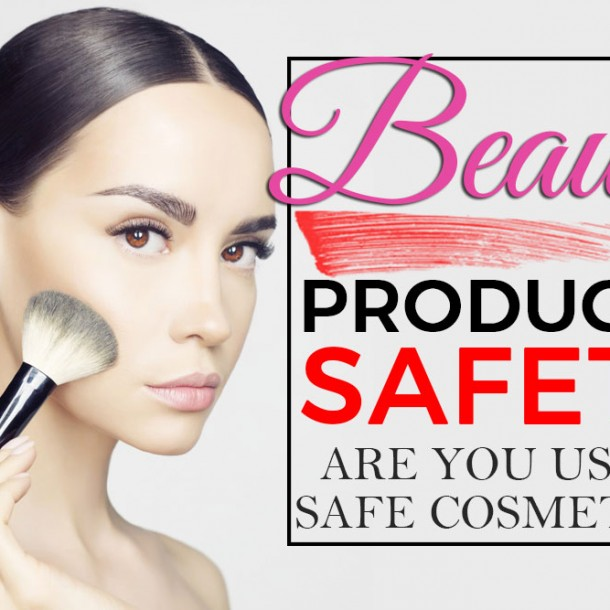 Beauty Products Safety