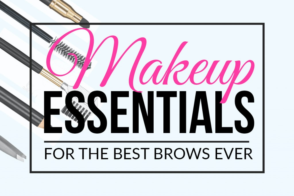Eyebrow Makeup Essentials