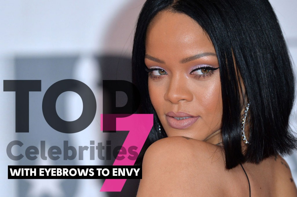 Top 7 Celebrities with the Best Eyebrows