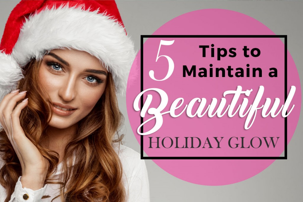 Holiday Beauty Tips and Tricks