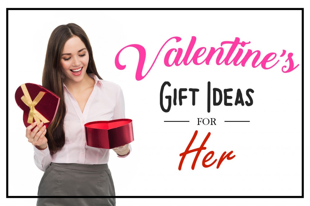 Valentines Gift Ideas for Her