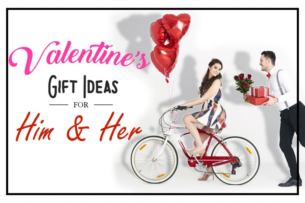 Valentines Gift Ideas for Him & Her