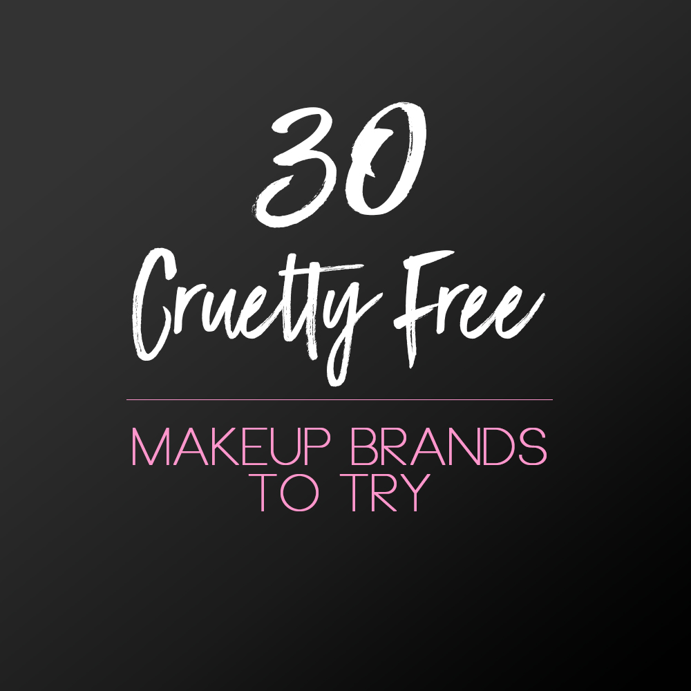 30 Cruelty-Free Makeup Brands to Try