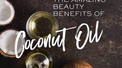 The Amazing Beauty Benefits of Coconut Oil