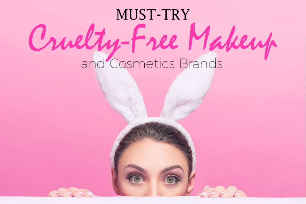 30 Cruelty Free Makeup Brands To Try