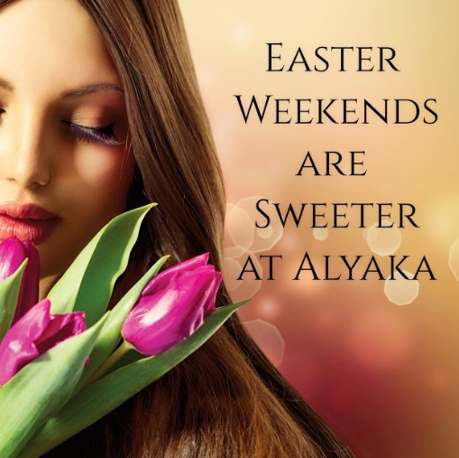Easter Weekends are Sweeter at Alyaka