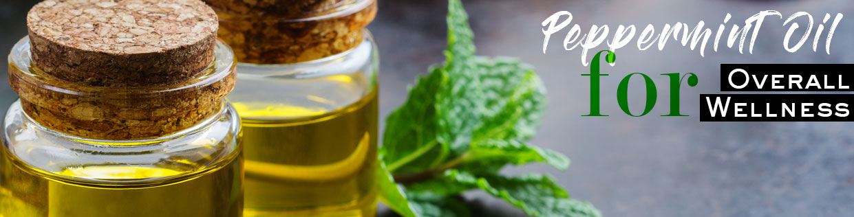 Peppermint Oil for Overall Wellness