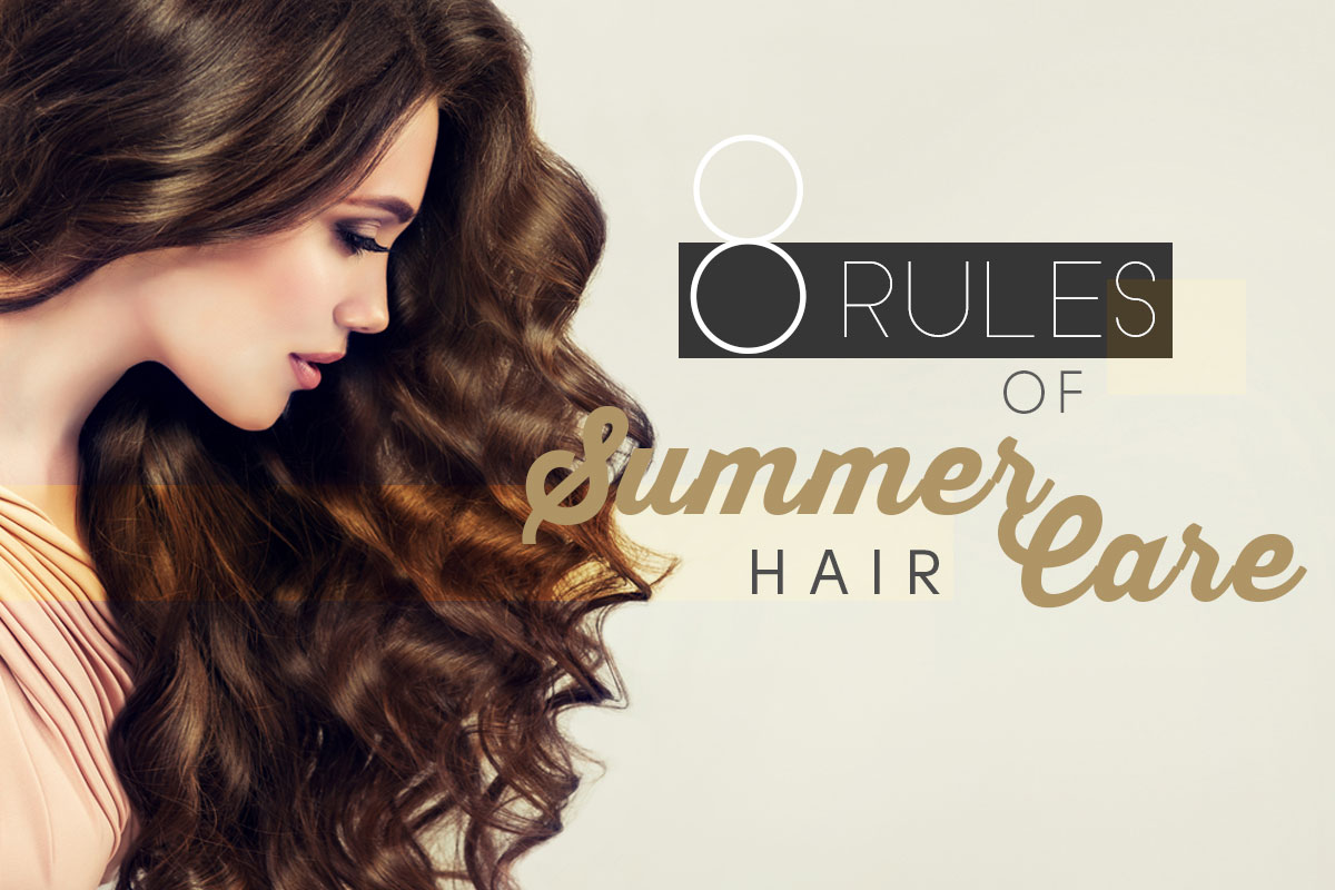 Rules of Summer Hair Care