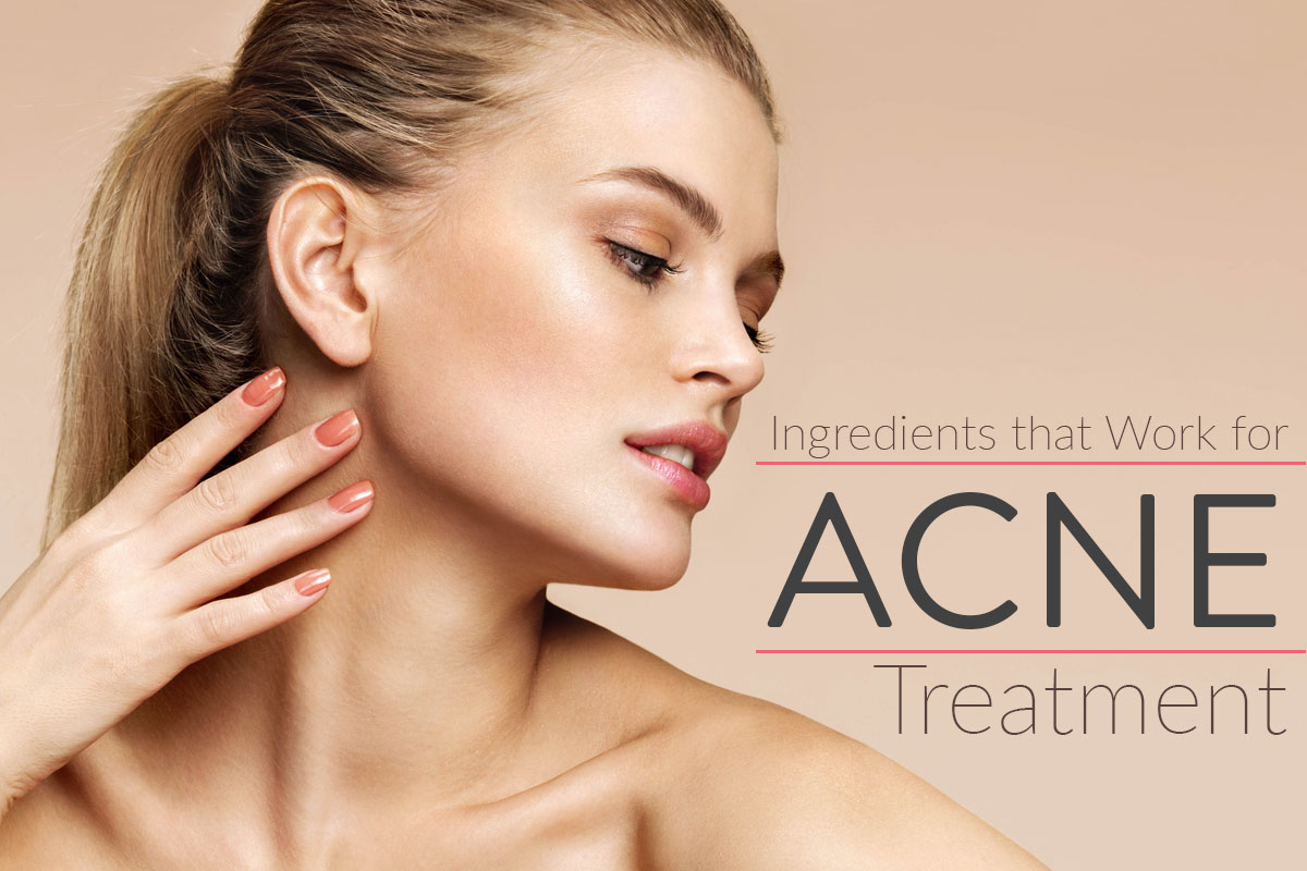 Ingredients Used for Acne Treatment