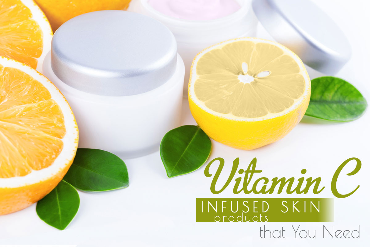 Vitamin C Infused Skin Care Products