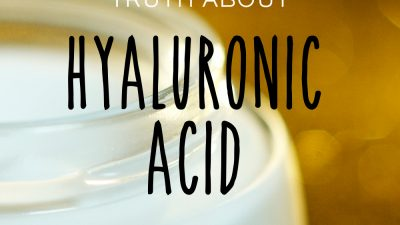The Awesome Truth About Hyaluronic Acid