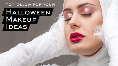 The Dos and Don'ts to Follow for Your Halloween Makeup Ideas