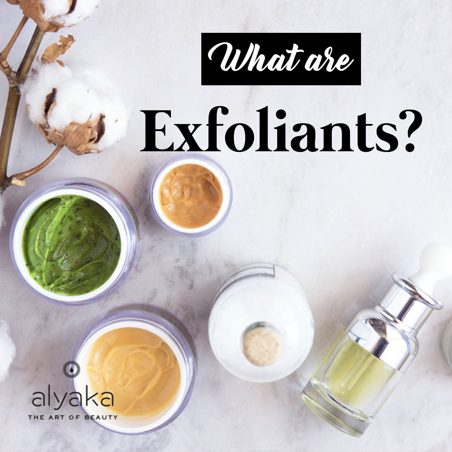What are Exfoliants