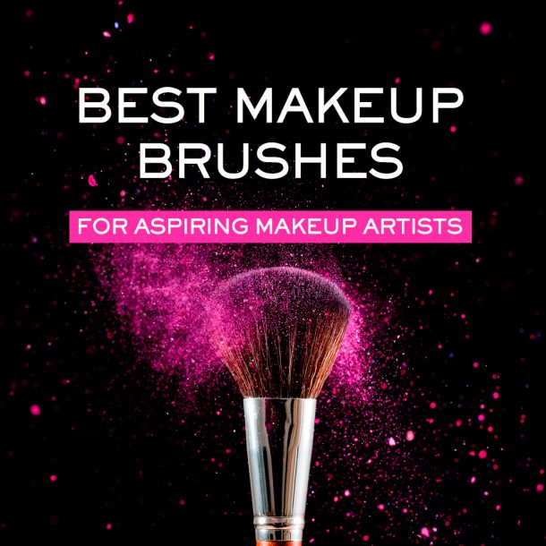 Best Makeup Brushes for Aspiring Makeup Artists