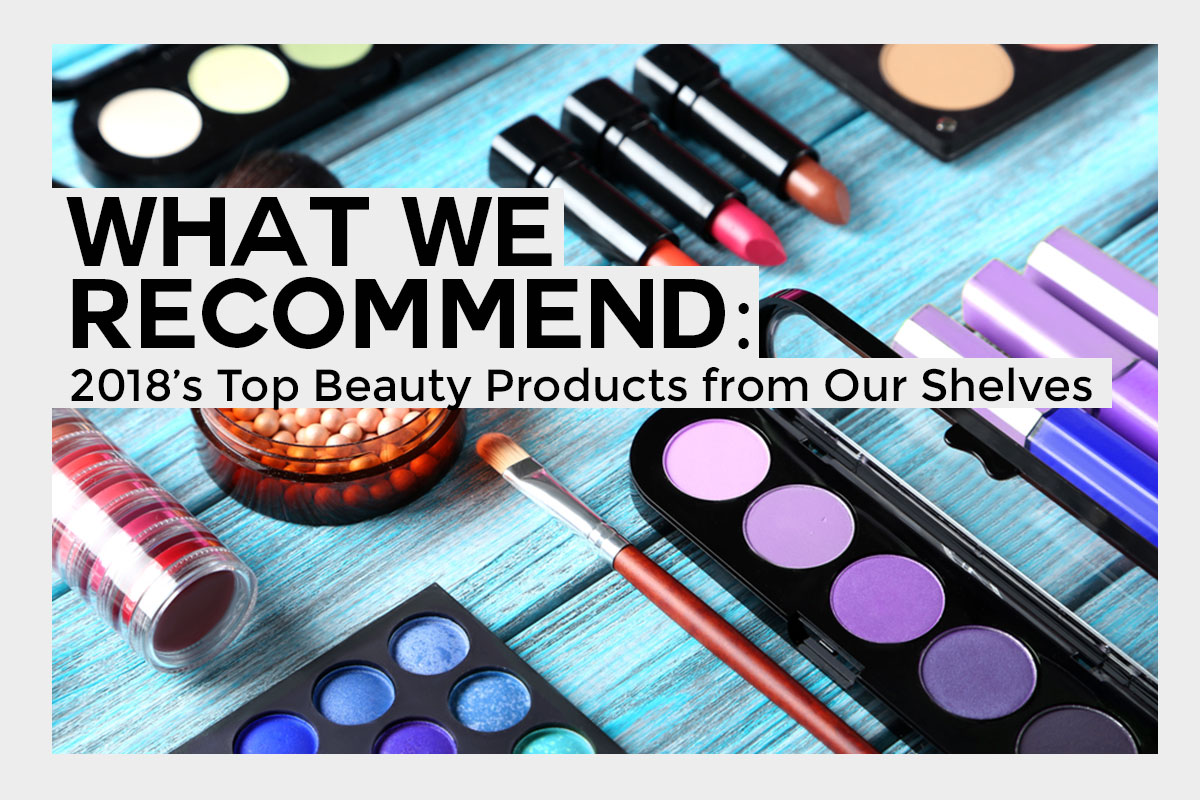 Recommended Beauty Products of 2018
