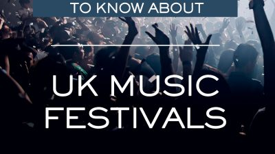 Everything You Want to Know About UK Music Festivals