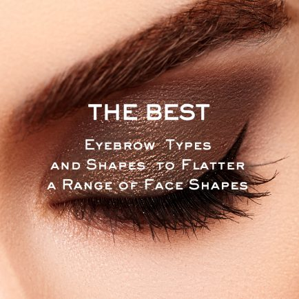 Eyebrow Types and Shapes