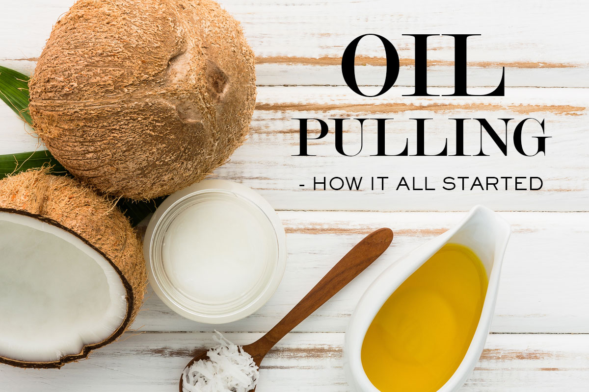 History of Oil Pulling