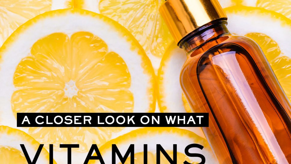 The Benefits of Vitamins for Skin