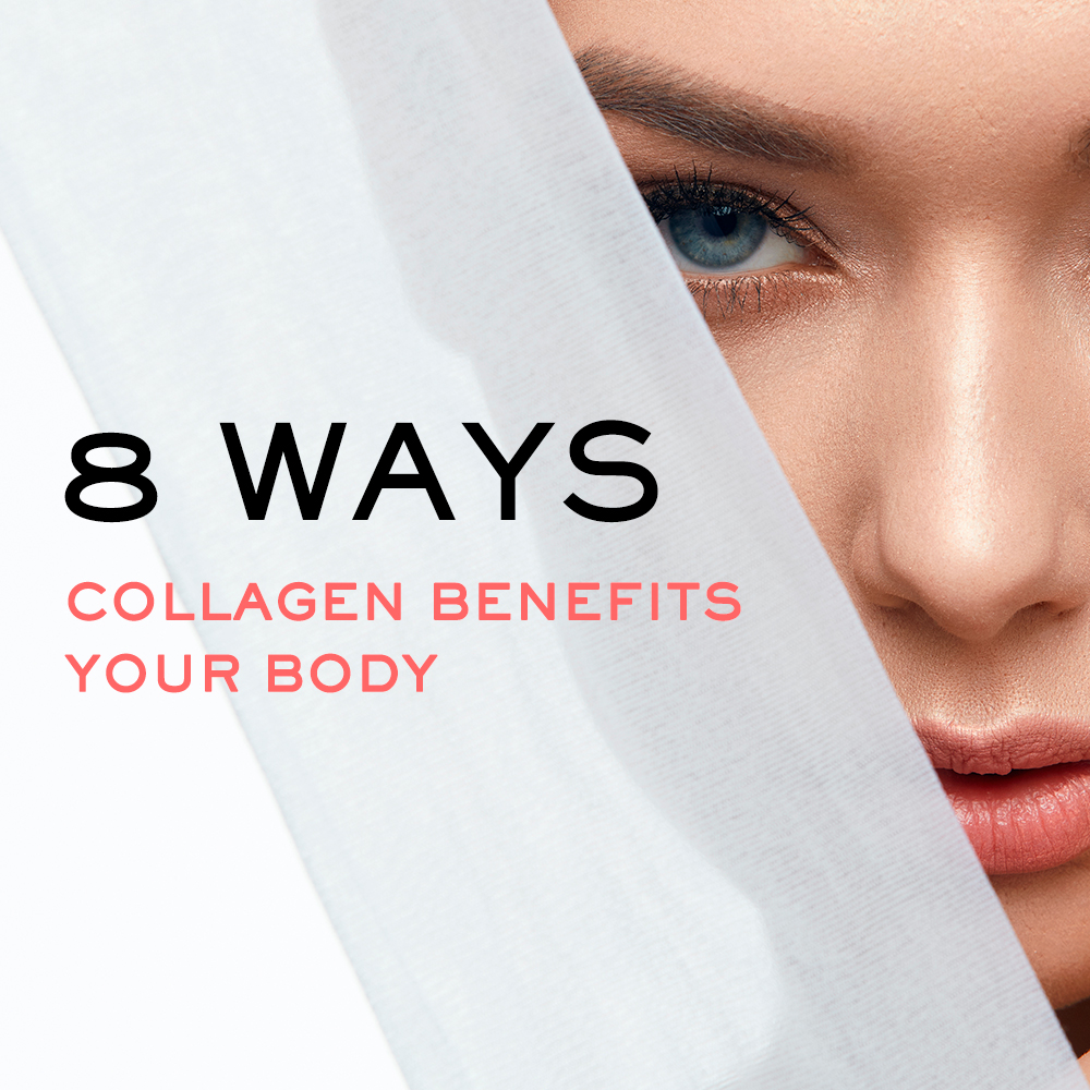 8 Awesome Ways Collagen Benefits Your Body