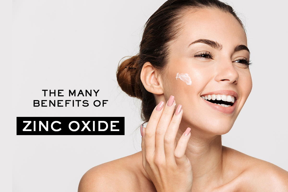 The Many Benefits of Zinc Oxide