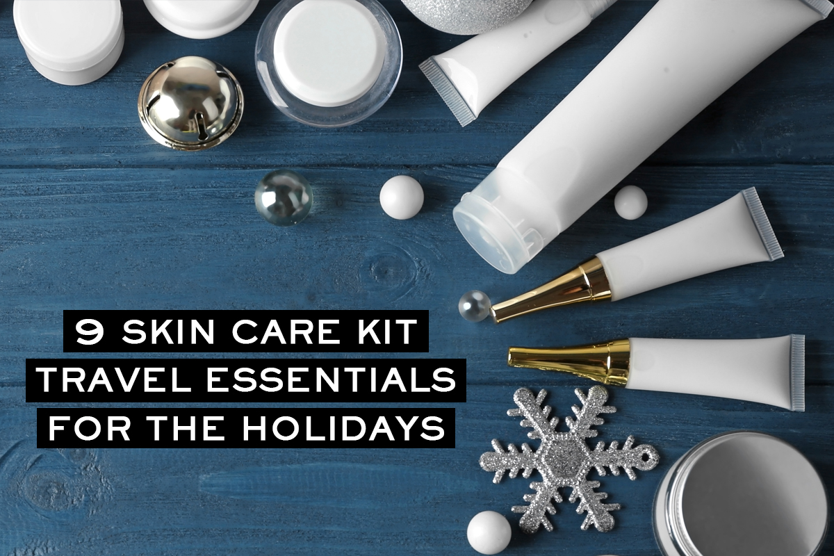 Skin Essentials for Holiday Travellers