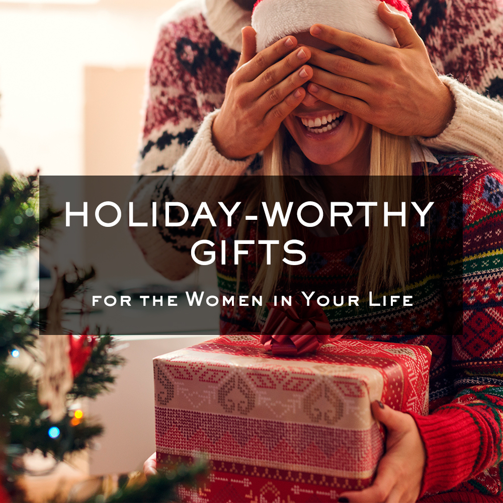 20 Holiday-Worthy Gifts for the Women in Your Life