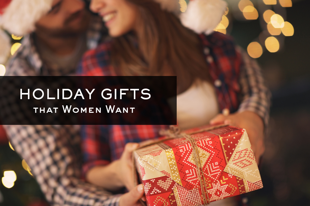 Holiday Gifts that Women Want