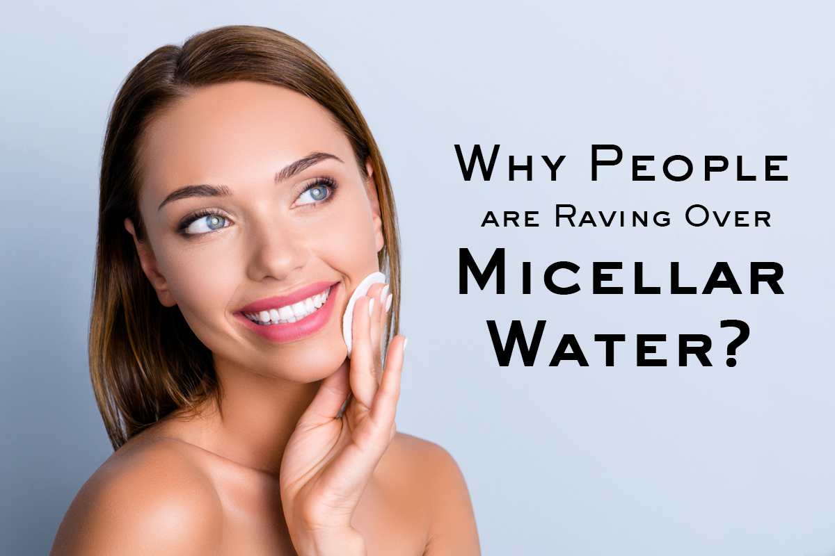 The Rave Over Micellar Water