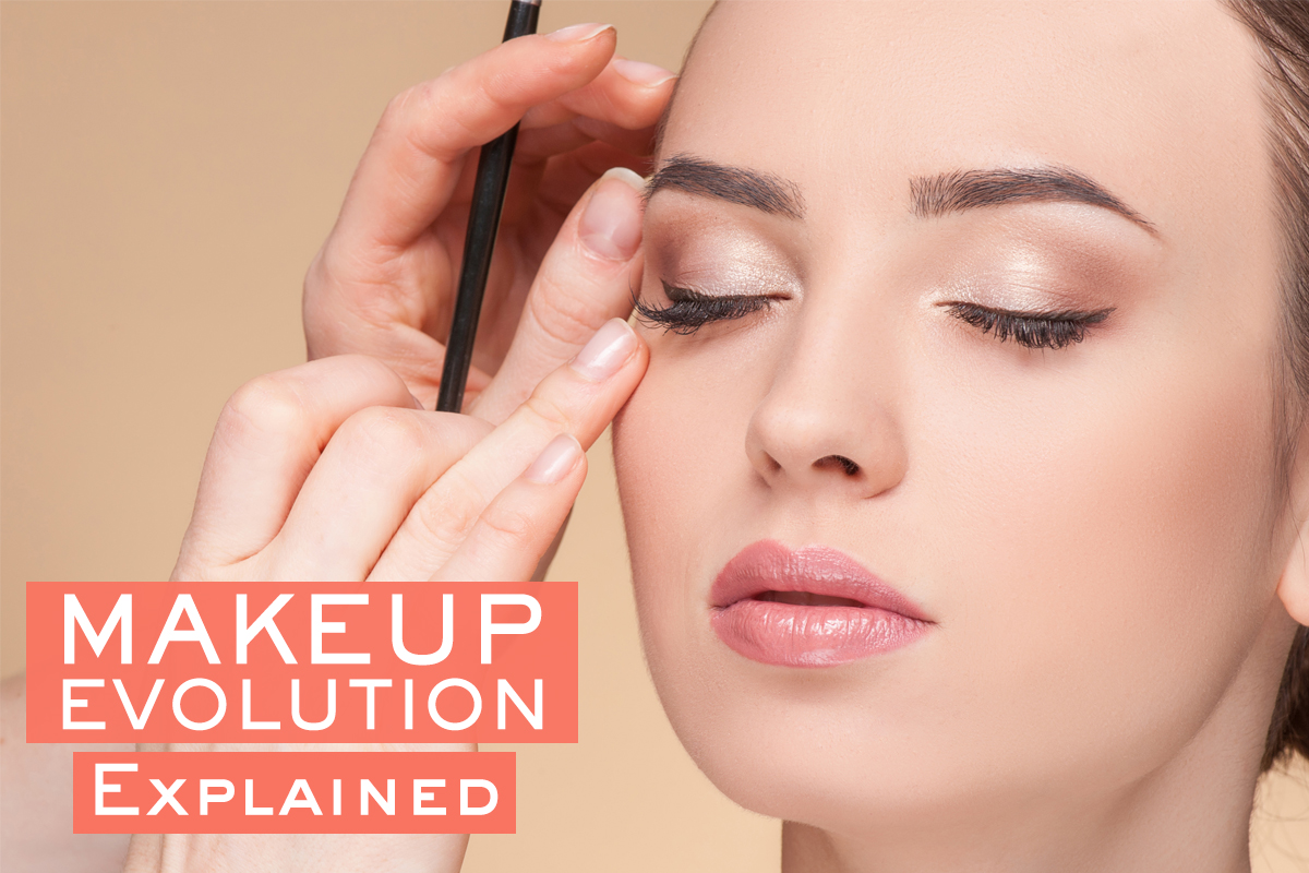 Makeup Evolution Explained