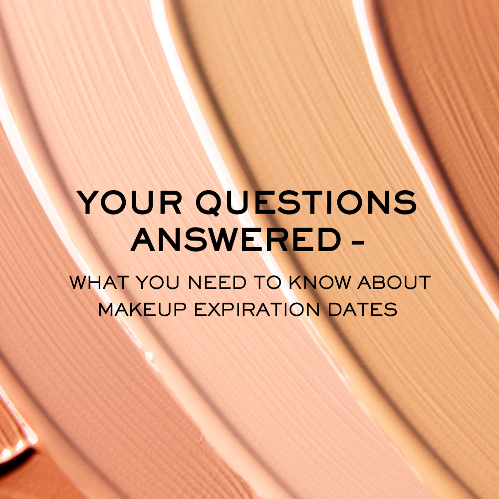 Your Questions Answered: What You Need to Know About Makeup Expiration Dates