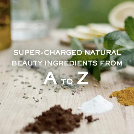 Super-Charged Natural Beauty Ingredients from A to Z