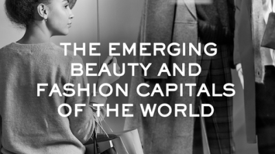 The Emerging Beauty and Fashion Capitals of the World