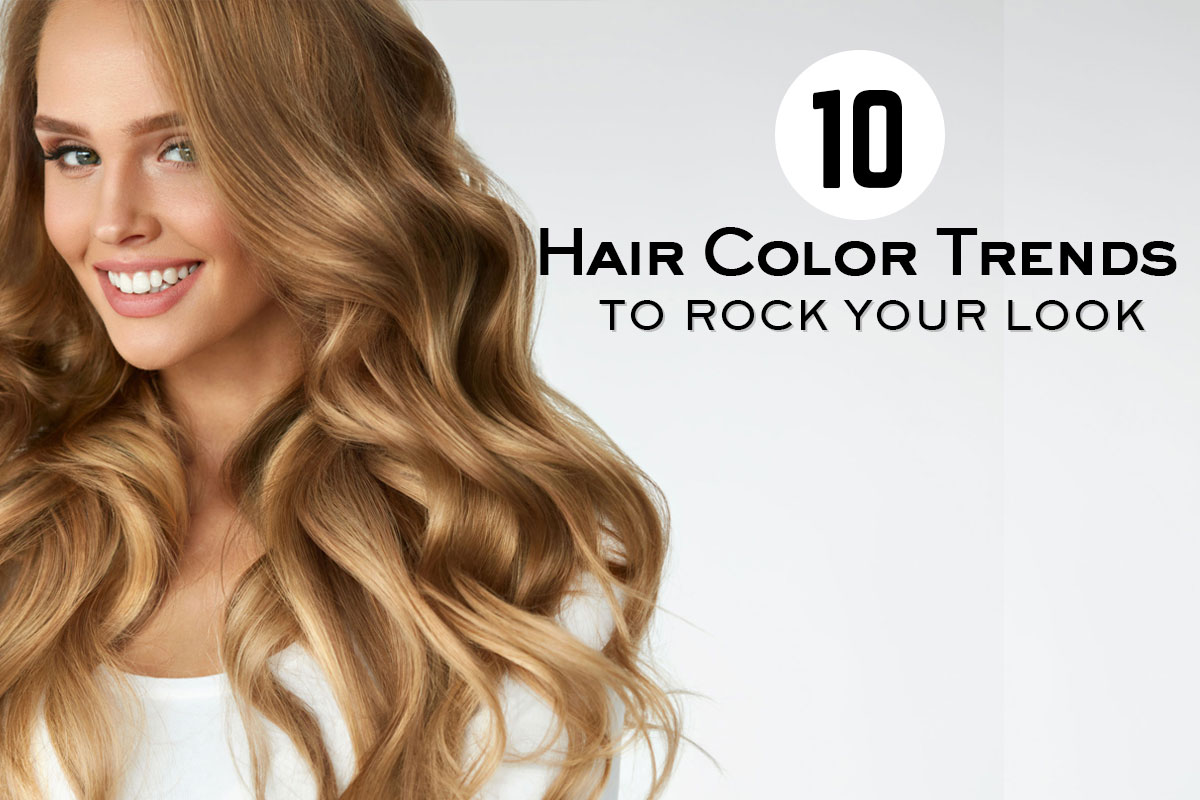 10 Hair Color Trends