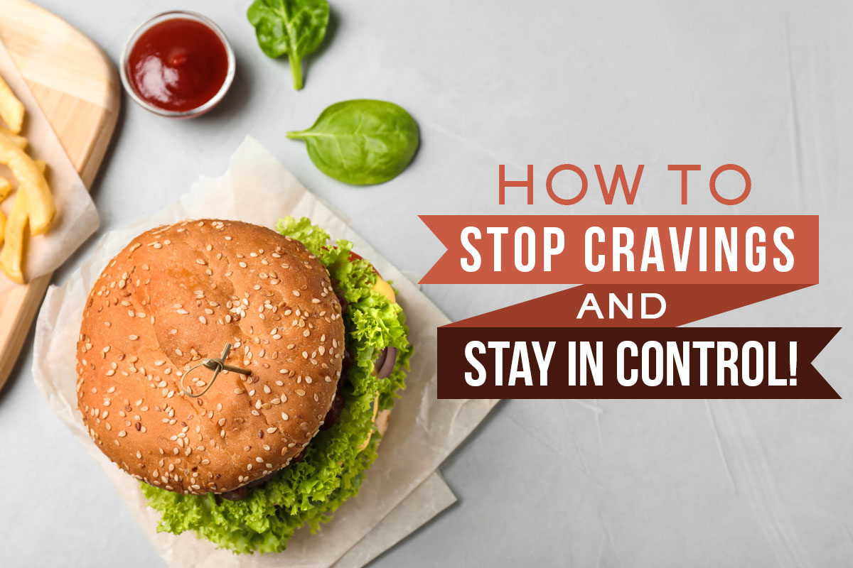 How to Stop Cravings and Stay in Control!