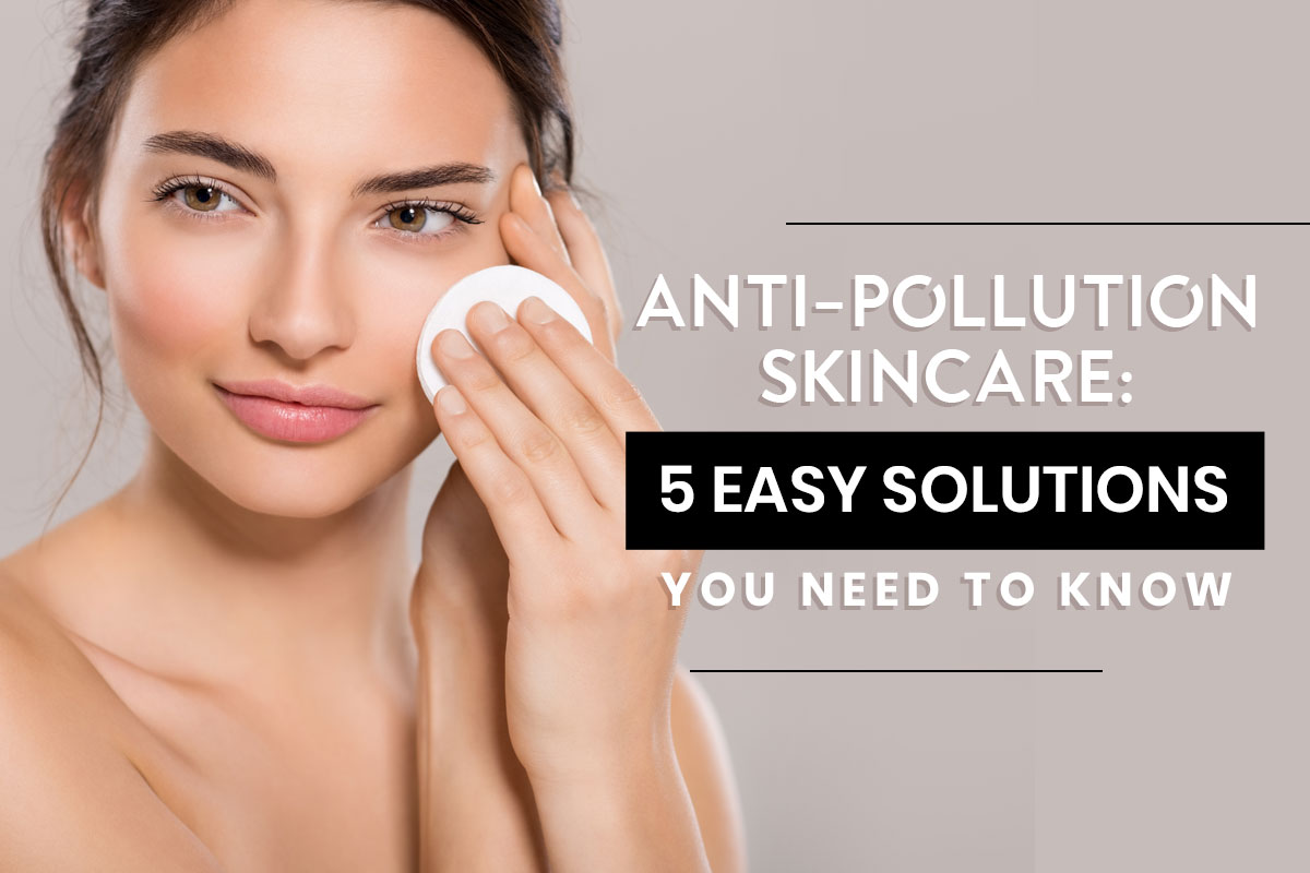 Skin Pollution Solutions