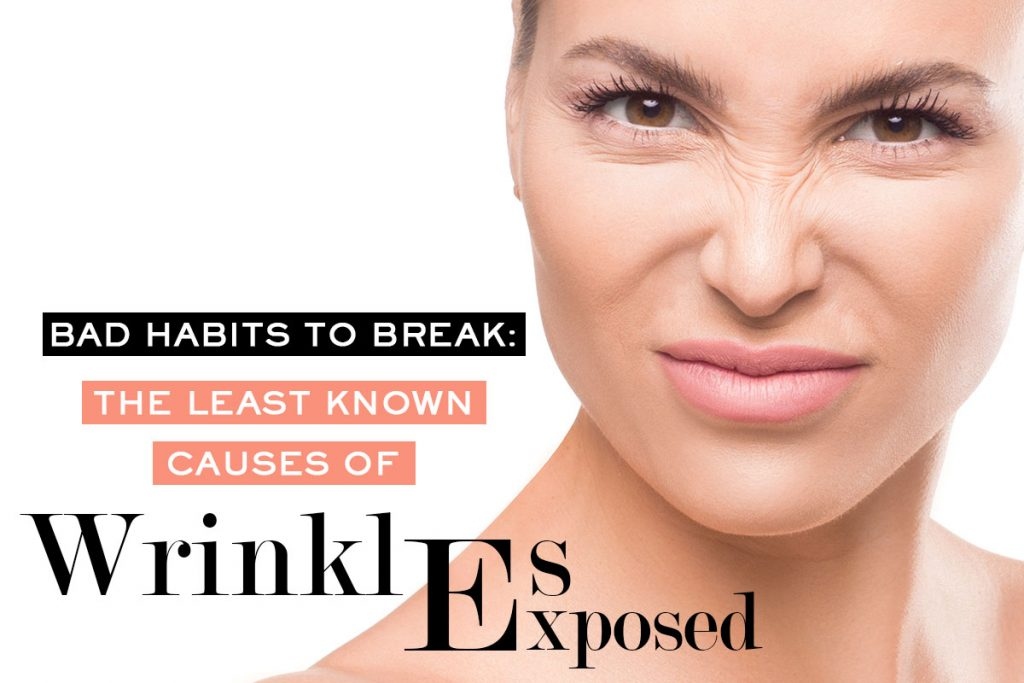 Bad Habits | What Causes Wrinkles