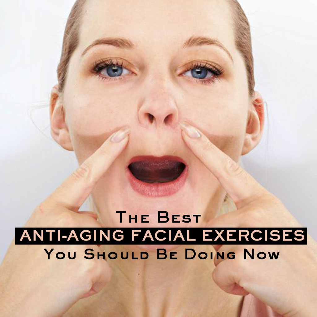 The Best Anti-ageing Face Workouts