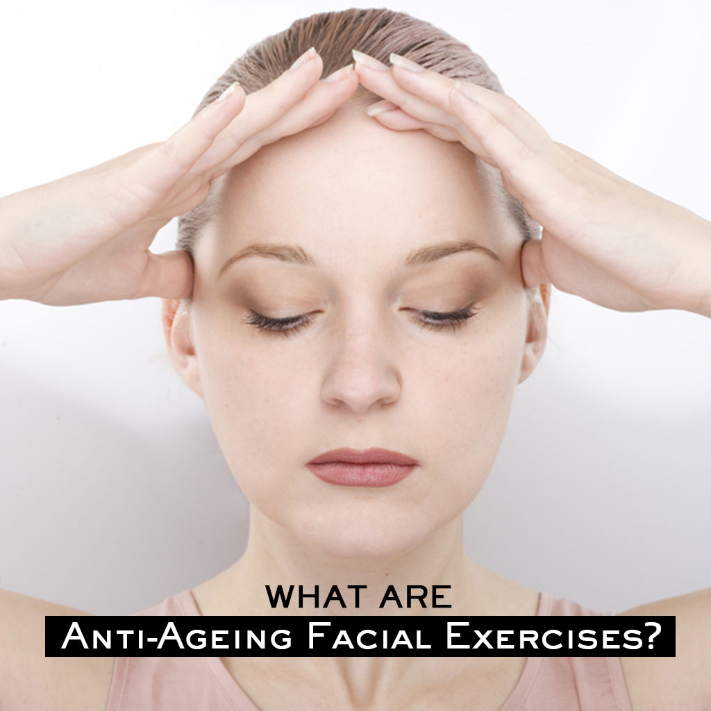 Anti-Aging Facial Exercises that Can Restore Your Youthful