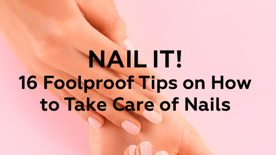 foolproof nail care tips