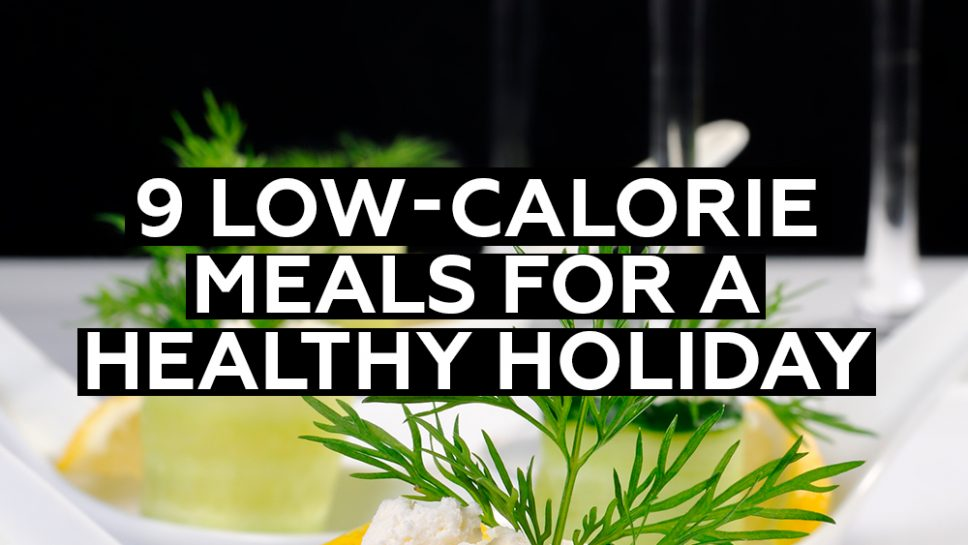 Low-Calorie Meals for a Healthy Feast